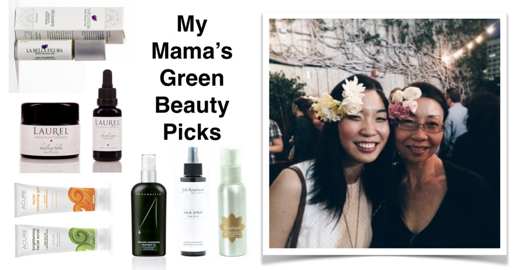 Mama's Green Beauty Picks